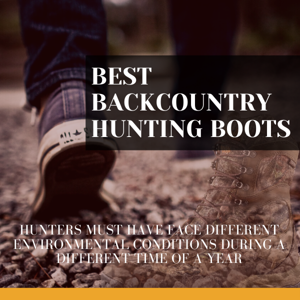 Best Backcountry Hunting Boots
